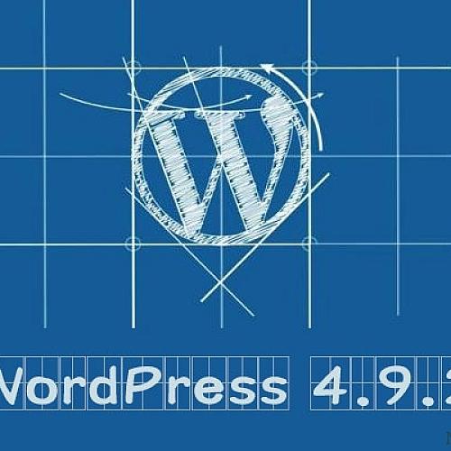 WordPress 4.9.2安全版本更新 官方建议升级